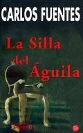 La Silla Del Aguila/the Seat of Power
