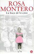 La Loca De La Casa/the Crazed Woman Inside Me