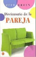 Diccionario De La Pareja/dictionary for Couples