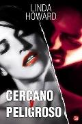 Cercano y peligroso /Up Close and Dangerous (Spanish Edition)