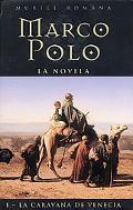 Marco Polo La Caravana De Venecia / Marco Polo the Venetian Caravan