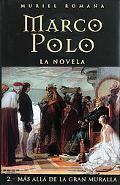 Marco Polo Mas Alla De La Gran Muralla / Marco Polo Beyond the Great Wall