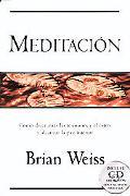 Meditacion / Meditation Como Dejar Atras Las Tensiones Y El Estres Y Alcanzar La Paz / Achie...