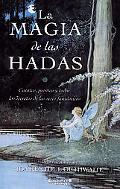 La Magia De Las Hadas / The Little Book of Elves and Fairies