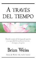A Traves Del Tiempo / Through Time into Healing