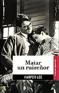Matar Un Ruisenor / To Kill a Mockingbird
