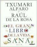 El gran libro de la vida sana (Spanish Edition)