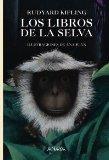 Los Libros De La Selva / Jungle Book (Spanish Edition)