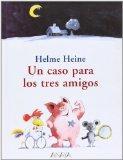 Un caso para los tres amigos (Spanish Edition)