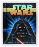 Star Wars: Guia de la galaxia pop-up/ Galaxy Guide pop-up (Spanish Edition)