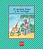 El pirata Pepe y la tortuga (Spanish Edition)
