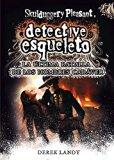Detective esqueleto 8. La última batalla de los hombres cadáver