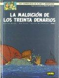 La maldicion de los treinta Denarios / Blake and Mortimer 19 The Curse of the Thirty Denarii...