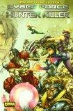 Cyberforce 2 & Hunter killer 4 (Spanish Edition)