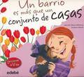 Un barrio es ms que un conjunto de casas (Lecciones De Vida) (Spanish Edition)