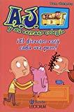 ¡El director está cada vez peor (Spanish Edition) (A.j. Y Su Extrano Colegio)