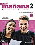 Nuevo Manana: Libro del Alumno 2 (A2) + audio descargable (Spanish Edition)