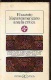 El cuento hispanoamericano ante la critica (Literatura y sociedad) (Spanish Edition)