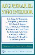 Recuperar El Nino Interior / Reclaiming the Inner Child