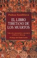 El libro tibetano de los muertos : como es popularmente conocido en occidente y conocido en ...