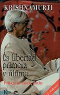 La Libertad Primera Y Ultima / the First and Last Freedom