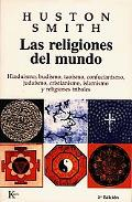 Religiones Del Mundo / The World's Religions
