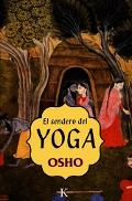 Sendero Del Yoga / Yoga The Science of the Soul