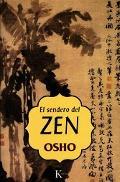 Sendero Del Zen / Osho on Zen (A Stream of Consciousness Reader)