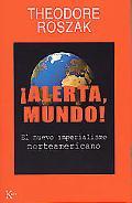 Alerta, Mundo! / World! Beware!
