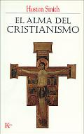 Alma Del Cristianismo/ The Soul of Christianity Restoring the Great Tradition