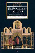 El Evangelio de Judas: Y la formacion del cristianismo