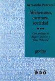 Alfabetismo, Escritura, Sociedad (Spanish Edition)