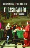 El caso Galileo/ The Galileo case: Mito Y Realidad/ Myth and Reality (Spanish Edition)