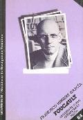 Foucault: La Historia Como Critica de la Razon