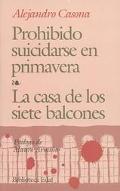 Prohibido Suicidarse En Primavera LA Casa De Los Siete Balcones