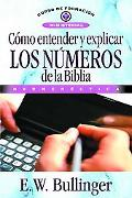 Como Entend, y Explic, los Num: Numbers in Scripture