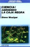 Ciencia: Abriendo La Caja Negra (Spanish Edition)