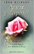 Amar Y Despertar / Love and Awakening
