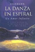 La Danza En Espiral/the Spiral Dance