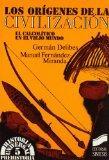 Los Origenes de la Civilizacion: El Calcolitico en el Viejo Mundo (Biblioteca de Cuentos Mar...