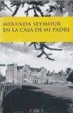 En la casa de mi padre (Testimonio) (Spanish Edition)