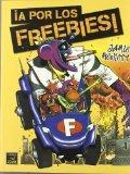 A por los Frebbies/ Get the Freebies (Spanish Edition)