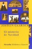 El misterio de la Navidad (Las Tres Edades: Biblioteca Gaarder / the Three Ages: Gaarder's L...