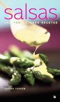 Salsas/sauces Las Mejores 100 Recetas