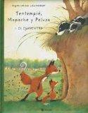 Tentempie, Mapache y Pelusa 1: El Encuentro (Spanish Edition)