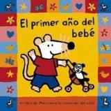 El Primer Ano del Bebe / Baby's First Year (Spanish Edition)