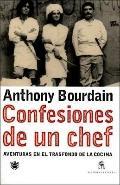 Confesiones de un Chef - Anthony Bourdain - Paperback