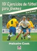 101 Ejercicios de Futbol para Jovenes