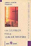 Una liturgia para el Tercer Milenio (BAC 2000)