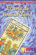 Arte De Tirar El Tarot